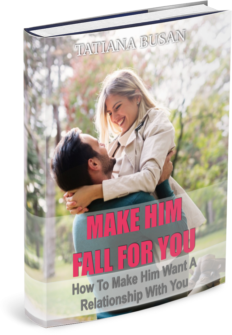 how to make him want a relationship with you